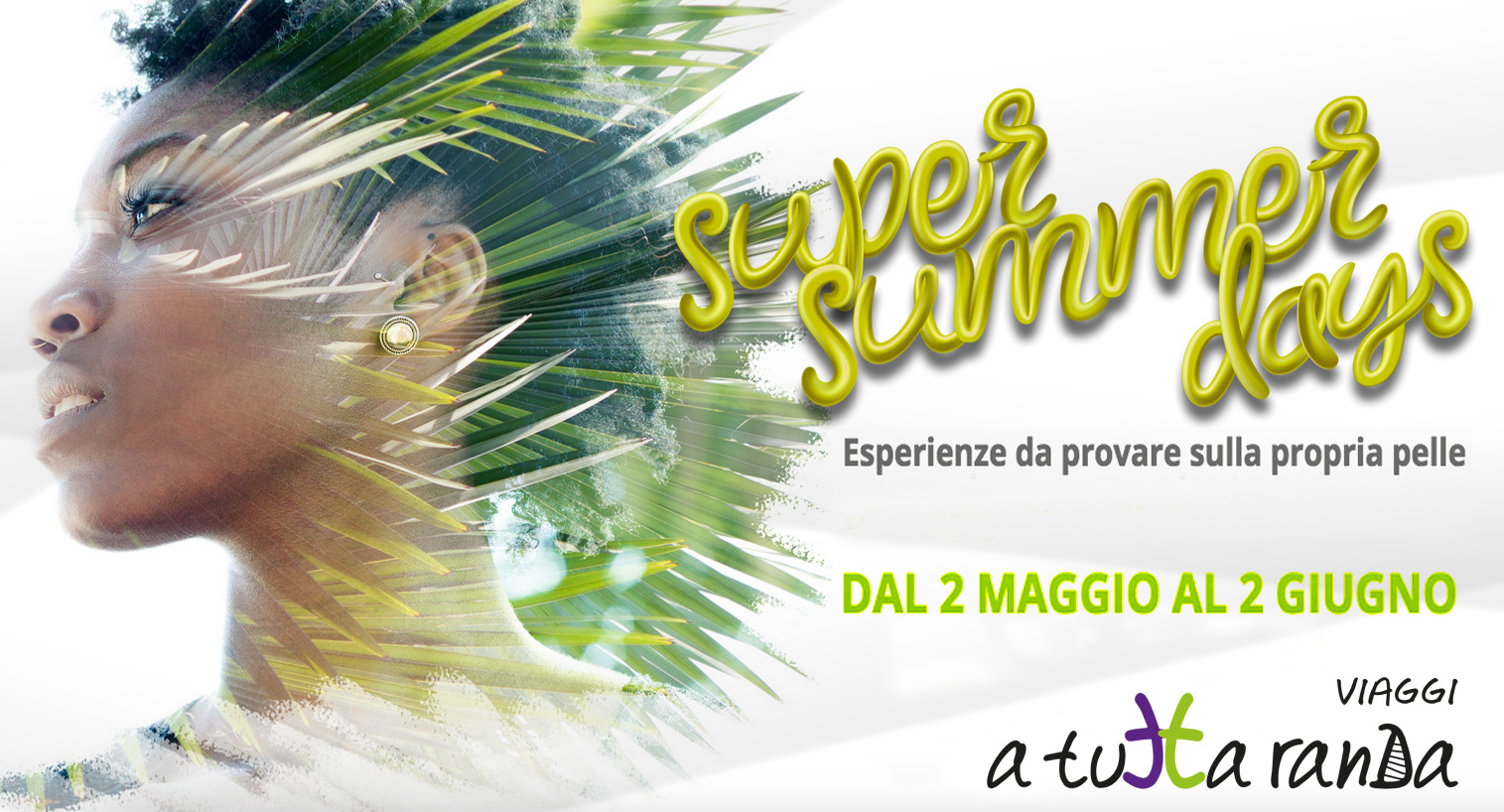 Sono arrivati i Super Summer Days!